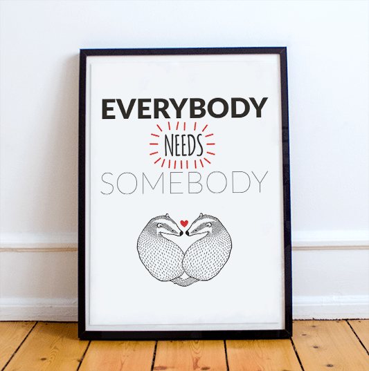 Everybody needs somebody badgers framed