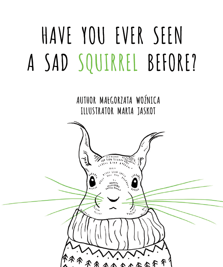 Have you ever seen a sad squirrel before cover